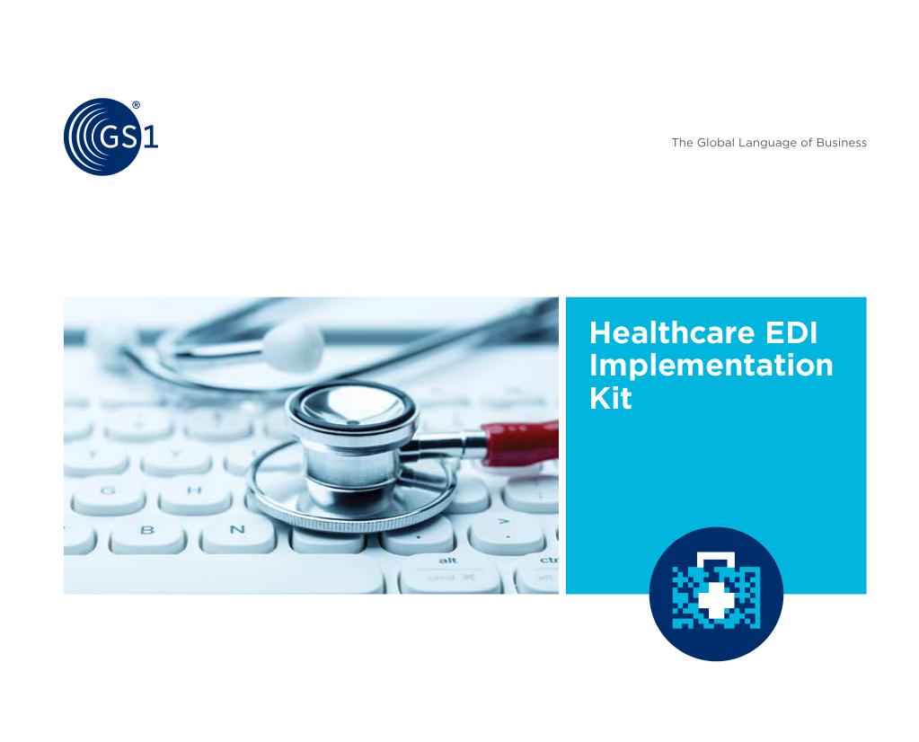 Healthcare EDI Implementation Kit